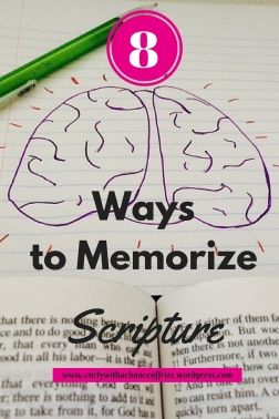 8 Ways to Memorize Scripture- Have trouble memorizing Bible verses? Here are 8 things to try to help you!