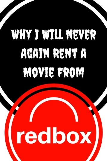 Why I Will Never Again Rent a Movie From Redbox- Laziness turned Expensive. Too many days of waiting to return a movie can cost you more money than what the movie is worth!